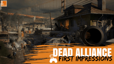 Dead Alliance – First Impressions – Tumbnail Edit