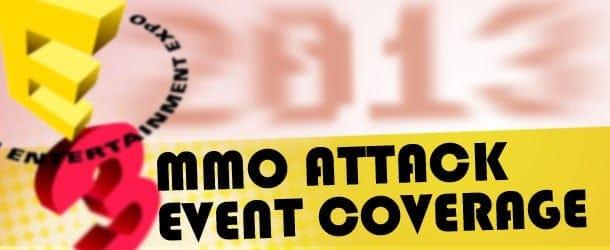 MMO Attack E3 Event Coverage 2013