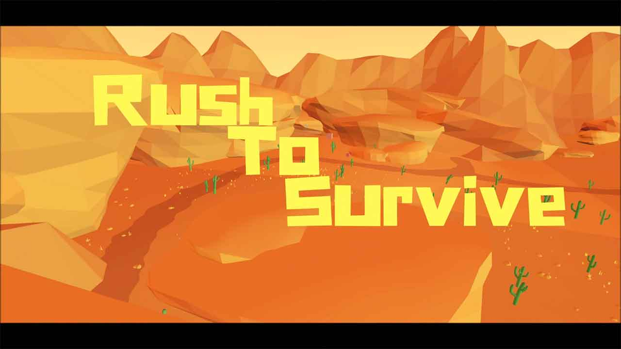 Rush To Survive