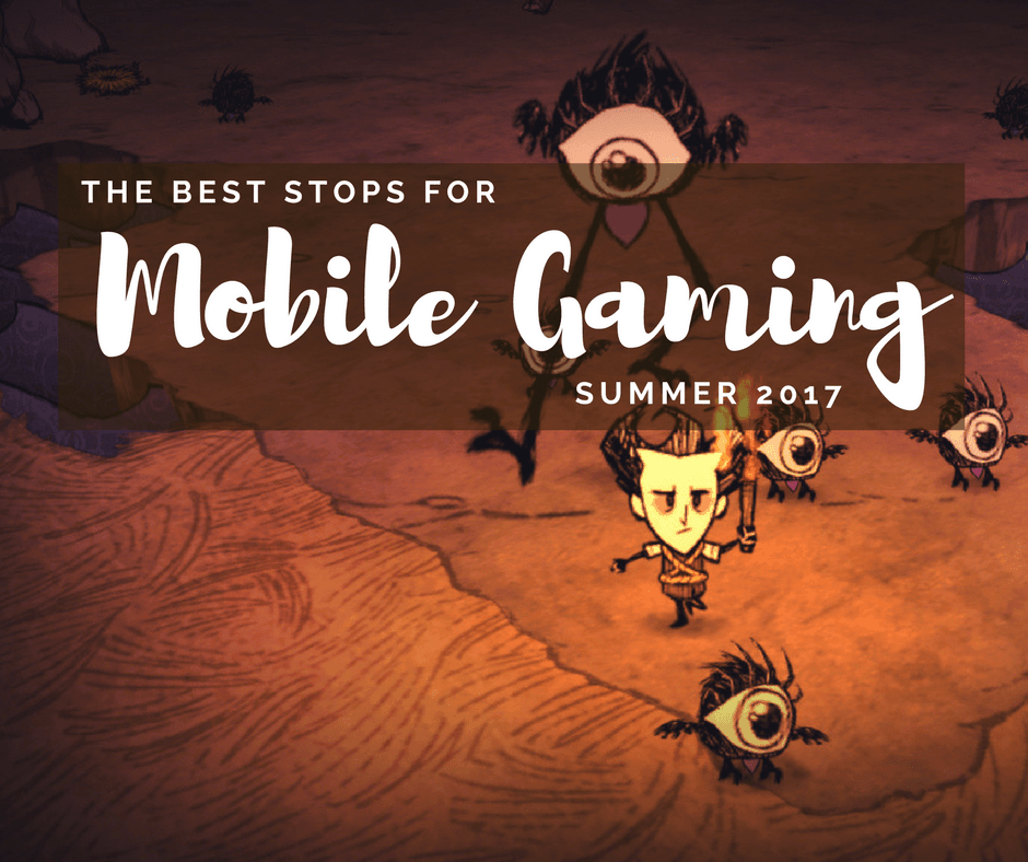 The Best Stops for Mobile Gaming