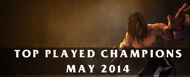 League of Legends: Top Played Champions May 2014