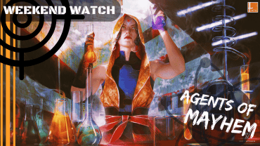 Weekend Watch – Agents of Mayhem
