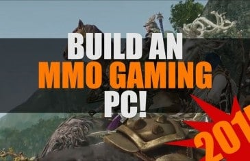 Build an MMO Gaming PC 2015