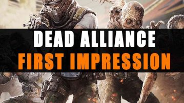 Dead Alliance First Impression
