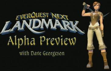EverQuest Next Landmark Alpha Interview