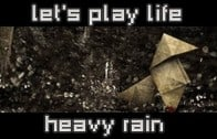 Heavy Rain – Let's Play Life