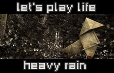 Heavy Rain – Let's Play Life
