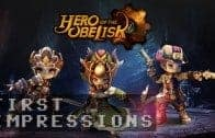 Hero of the Obelisk Gameplay | First Impressions HD