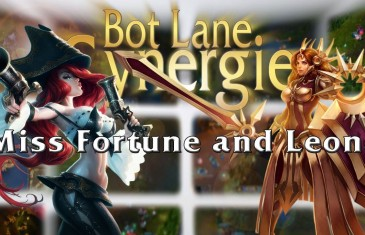 League of Legends Bot Lane Synergy – Miss Fortune and Leona