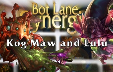 League of Legends Bot Lane Synergy – Kog'Maw and Lulu