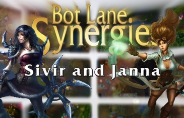 League of Legends Bot Lane Synergy – Sivir and Janna