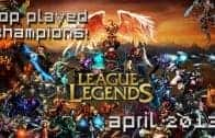 League of Legends: Top Played Champions (April 2013) – MMO Attack's Top 10
