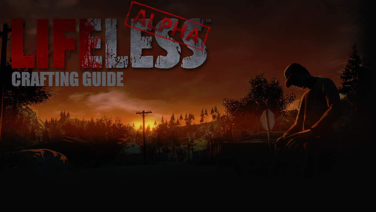 lifeless-crafting-guides-1280×720