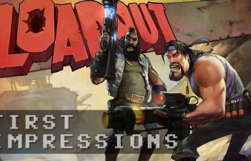 Loadout Gameplay – First Impressions HD