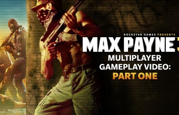Max Payne 3: Multiplayer Gameplay Part One – Rockstar Games