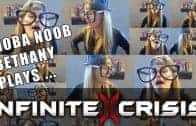 MOBA Noob: Bethany Plays Infinite Crisis