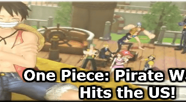 One Piece: Pirate Warriors Makes Its Way To The US!