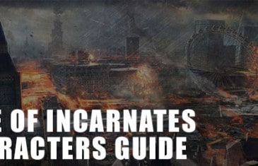 Rise of Incarnates Characters Guide