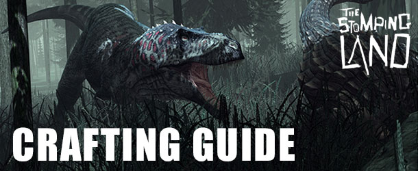 The Stomping Land Walkthrough – Crafting Guide