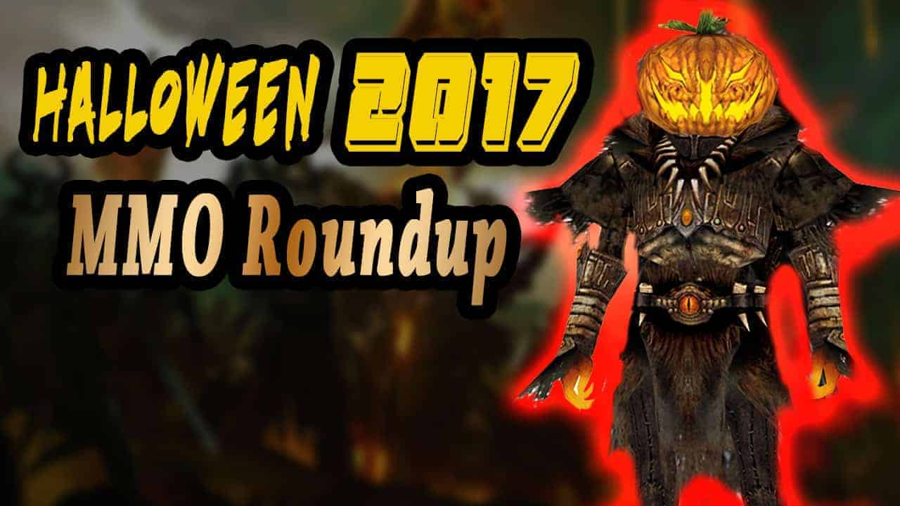HOW​ MMOs​ ARE​ CELEBRATING​ HALLOWEEN​ IN​ 2017