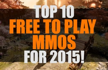 Top 10 Best Free to Play MMO and MMORPGS for 2015