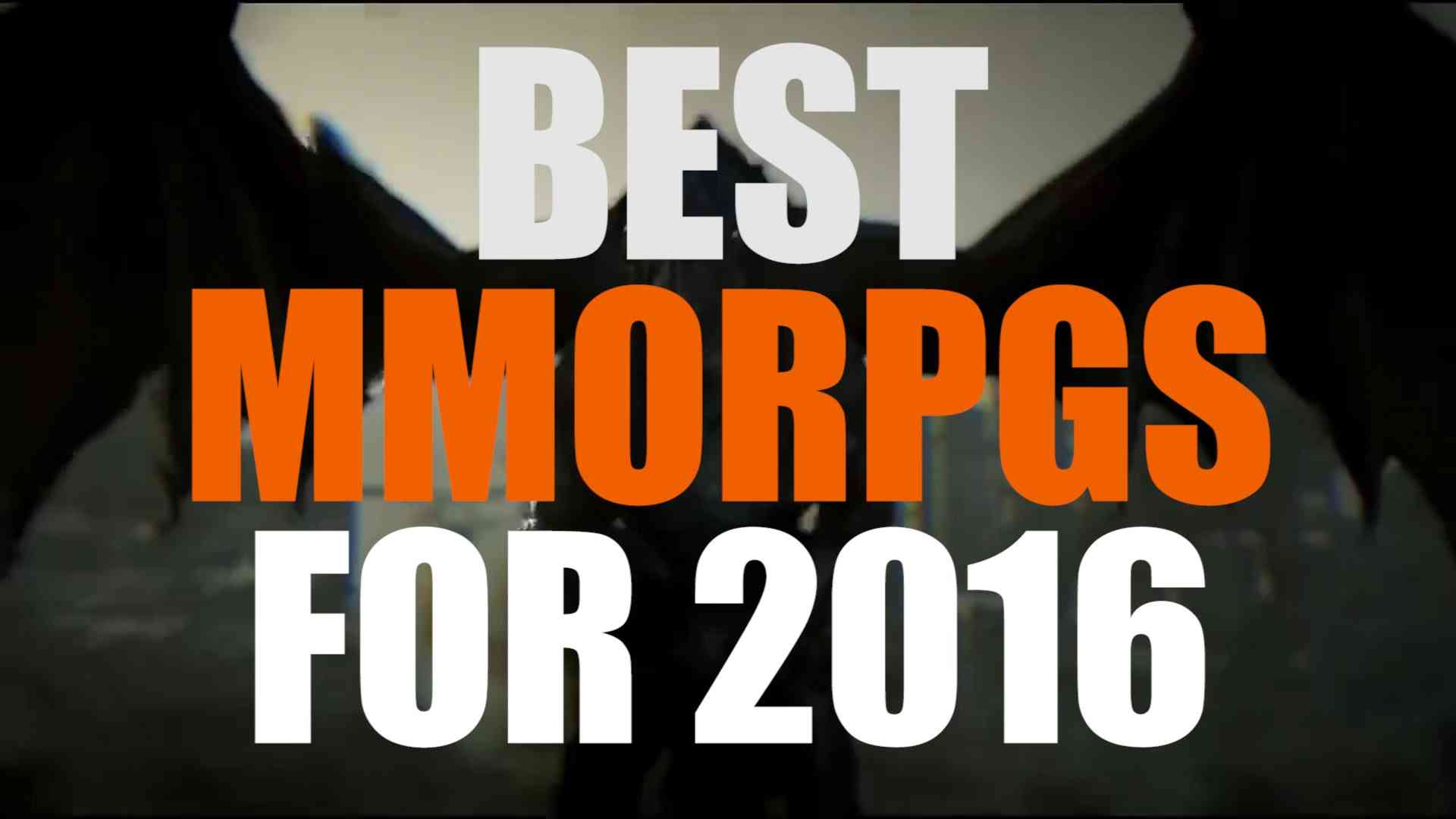Best MMORPGs for 2016