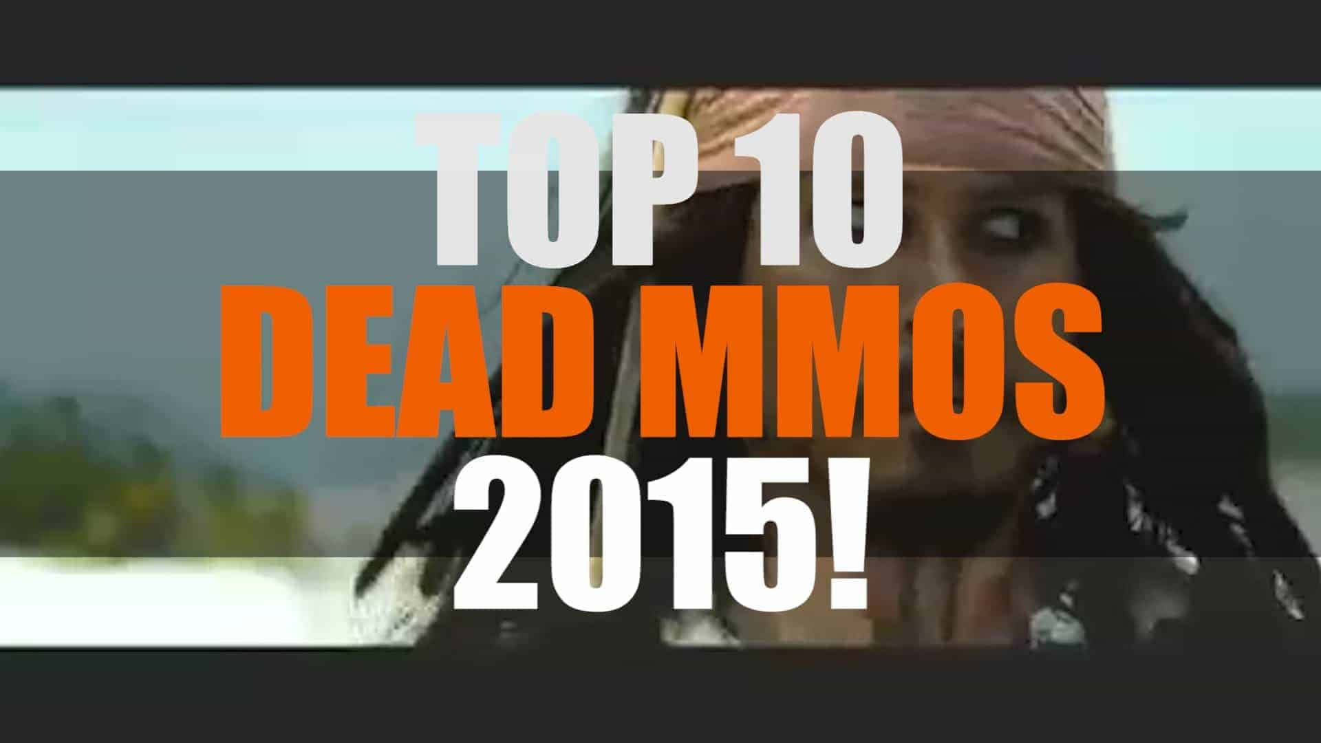 Top 10 Dead MMOs 2015 | MMO ATK Best 10