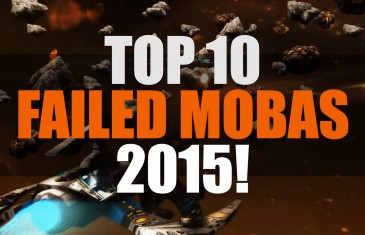 Top 10 Failed MOBAs 2015 | MMO ATK Best 10