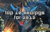 Top 10 MMORPG Games for 2013